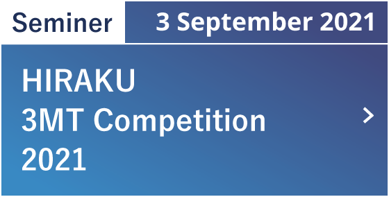 HIRAKU 3MT Competition 2021